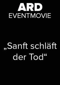 Martin Goeres, Stunt koordinator, 2nd Unit Director,ARD Eventkino, sanft schlaeft der tod
